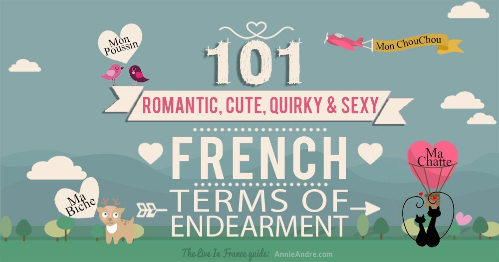 101 French Terms Of Endearment List: Cute, Romantic, Quirky