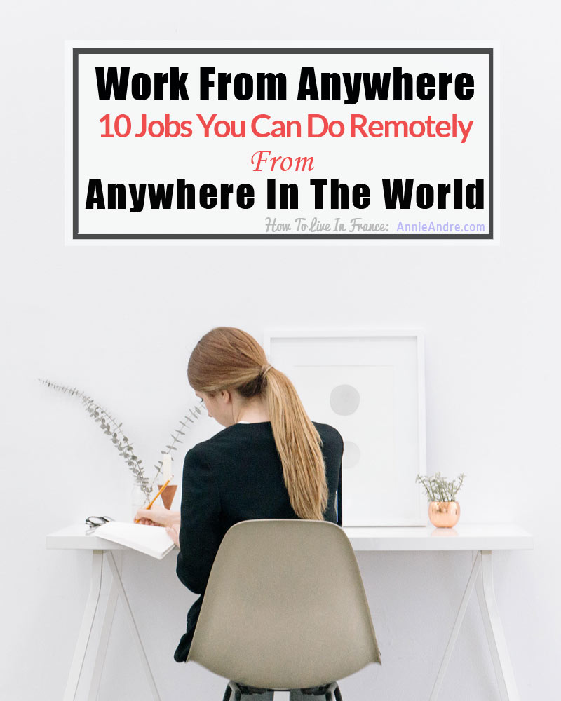 jobs you can do from anywhere: 10 jobs you can do remotely