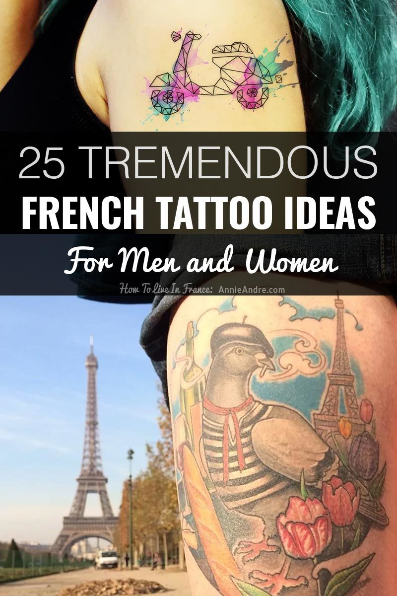 25 Fabulous French Tattoos Ideas For Men And Women